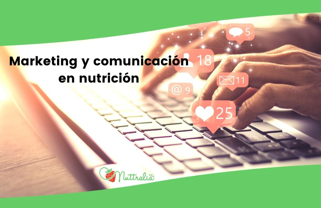 Marketing y comunicación de proyectos de nutrición